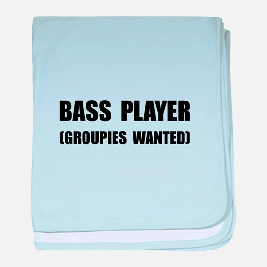 Bass Player Groupies baby blanket