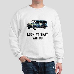 Look at that van go Sweatshirt