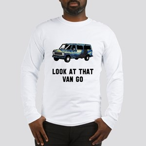Look at that van go Long Sleeve T-Shirt