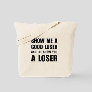 Good Loser Tote Bag
