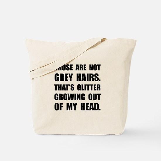Grey Hairs Glitter Tote Bag