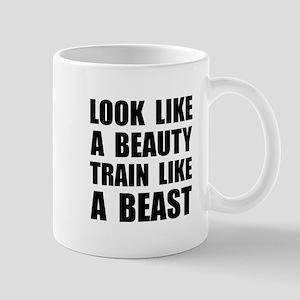 Look Beauty Train Like Beast Mugs