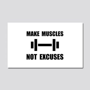 Make Muscles Not Excuses Car Magnet 20 x 12