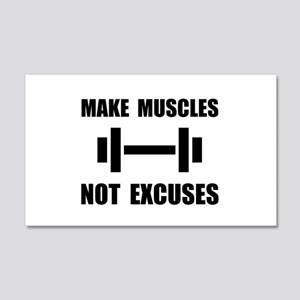 Make Muscles Not Excuses Wall Decal