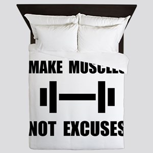 Make Muscles Not Excuses Queen Duvet