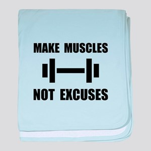 Make Muscles Not Excuses baby blanket