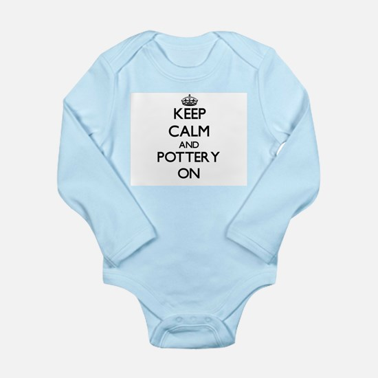 Keep Calm and Pottery ON Body Suit