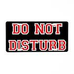 Do Not Disturb Aluminum License Plate