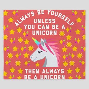 Always Be Yourself Unicorn King Duvet