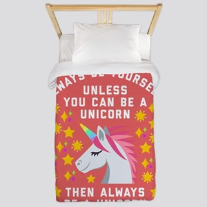 Always Be Yourself Unicorn Twin Duvet Cover