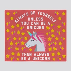 Always Be Yourself Unicorn Throw Blanket