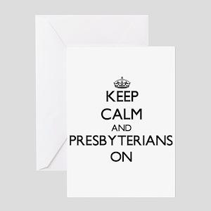 Keep Calm and Presbyterians ON Greeting Cards