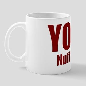 Yoga Nuff Said Mug