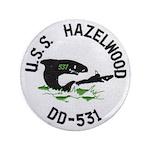 USS HAZELWOOD Button