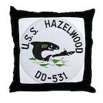 USS HAZELWOOD Throw Pillow
