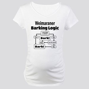 Weim Bark Logic Maternity T-Shirt