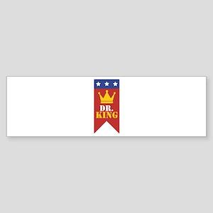 Dr. King Bumper Sticker