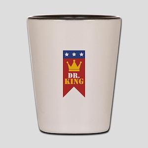 Dr. King Shot Glass