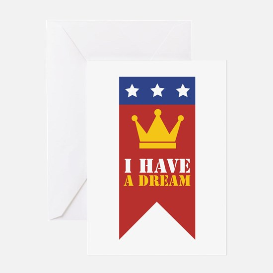 I Have A Dream Greeting Cards