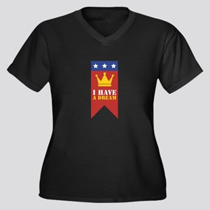 I Have A Dream Plus Size T-Shirt