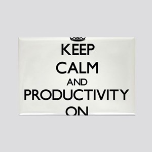 Keep Calm and Productivity ON Magnets