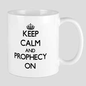 Keep Calm and Prophecy ON Mugs