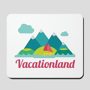 Vacationland Mousepad