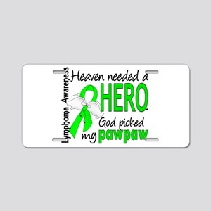 Lymphoma Heaven Needed Hero Aluminum License Plate