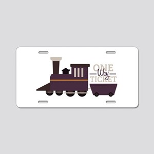 One Way Ticket Aluminum License Plate