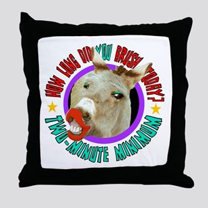 HOW LONG DID YOU BRUSH TODAY? Throw Pillow