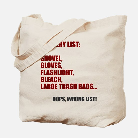 Oops wrong list Tote Bag