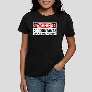 Warning Accountants Make Me Horny Women's Dark T-S