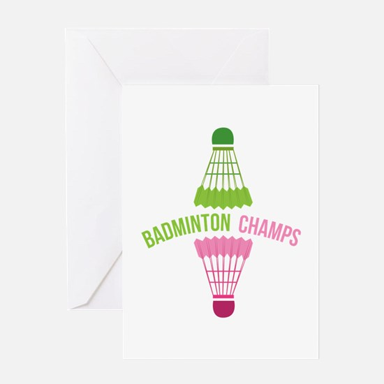 Badminton Champs Greeting Cards