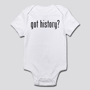 got history? Infant Bodysuit