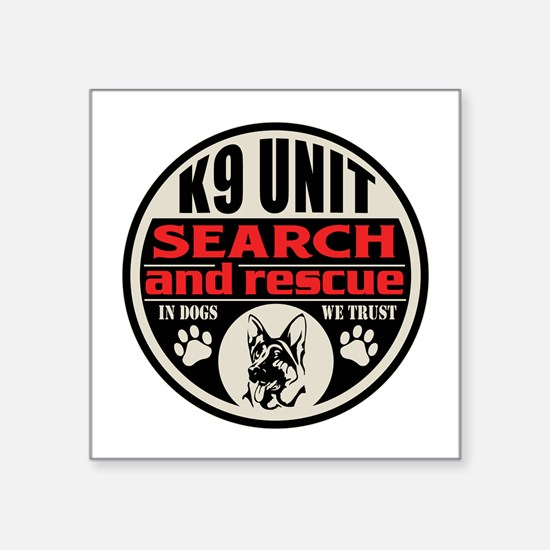 "K9 Unit Search and Rescue Square Sticker 3"" x 3"""