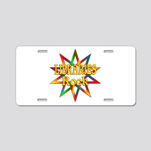 Libraries Rock Aluminum License Plate