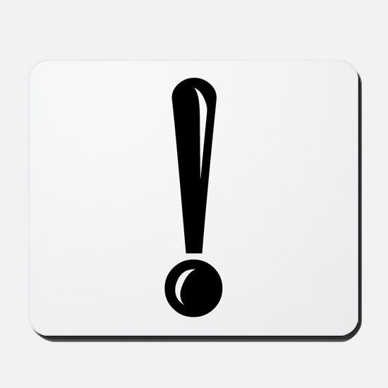 Exclamation Point Mousepad