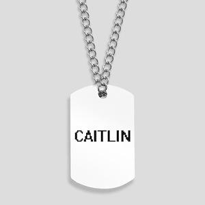 Caitlin Digital Name Dog Tags