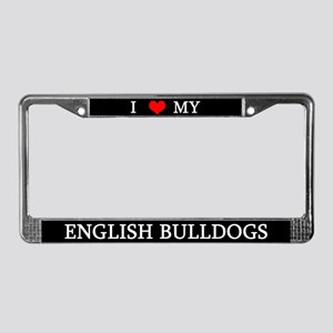 Love English Bulldogs License Plate Frame