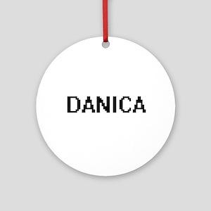 Danica Digital Name Ornament (Round)