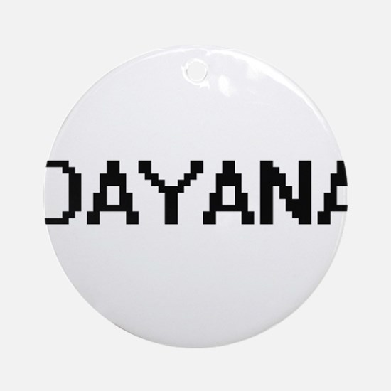 Dayana Digital Name Ornament (Round)