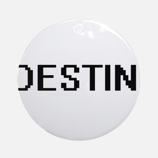 Destini Digital Name Ornament (Round)
