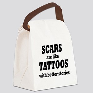 SCARS ARE LIKE TATTOOS Canvas Lunch Bag