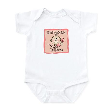 Don't Make Me Call Nonna Girl Baby/Toddler bodysui