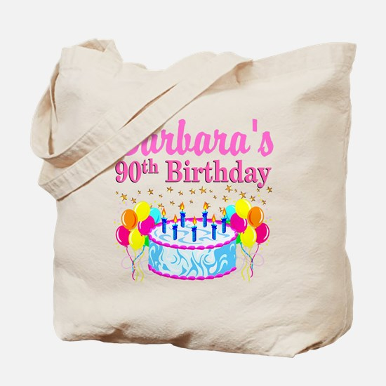 90 AND FABULOUS Tote Bag