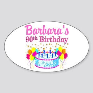 90 AND FABULOUS Sticker (Oval)