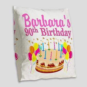 90 AND FABULOUS Burlap Throw Pillow