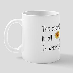 The Secret To Having It All... Mugs