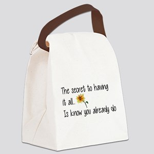 The Secret to having it all... Canvas Lunch Bag
