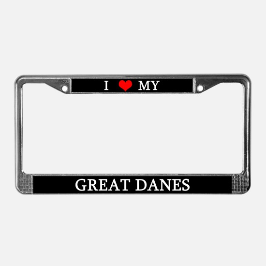 Love Great Danes License Plate Frame